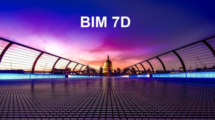 BIM 7D : radicalement réduire l'impact carbone et les coûts sur la vie d'un bâtiment.